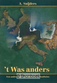't Was anders |         A. Snijders